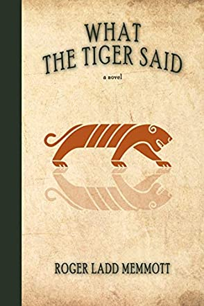 What the Tiger Said