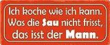 BlechschilderWelt Cartel de Chapa con Texto en alemán Ich koche wie ich kann. Cartel Decorativo de...