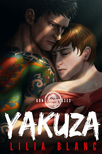 Yakuza (Guns and Roses Book 1) (English Edition)