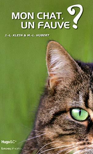 Mon chat, un fauve ?