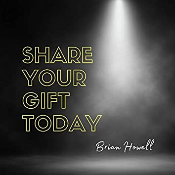 Share Your Gift Today