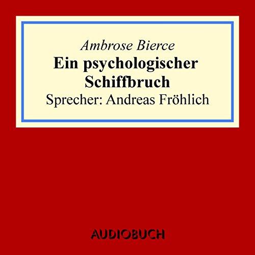 Ein psychologischer Schiffbruch cover art