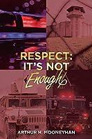 Respect: It's Not Enough!