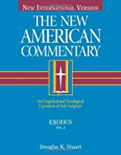 Exodus: An Exegetical and Theological Exposition of Holy Scripture (The New American Commentary)