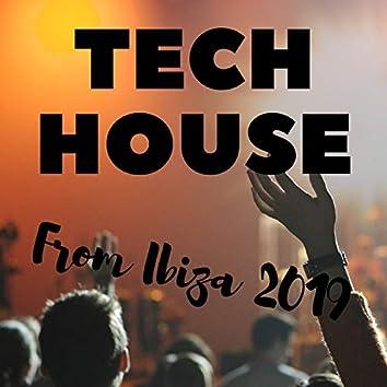 Tech House From Ibiza 2019