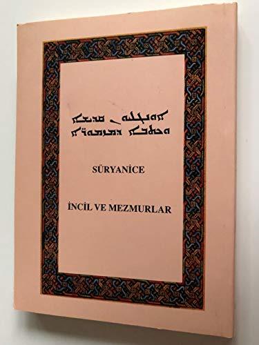 Syriac New Testament and Psalms / UBS-EPF 1998 Pshitto NT / ܣܒܪܬܐ ܕܡܪܢ ܝܫܘܥ ܡܫܝܚܐ ܀ ܐܪܟܢܐ ܐܘܢܓܠܝܐ…