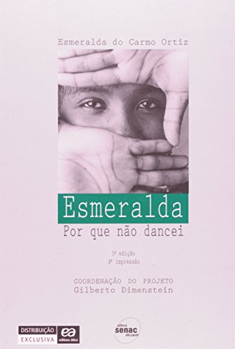 Esmeralda. Por que não Dancei