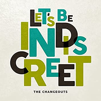 Let's Be Indiscreet