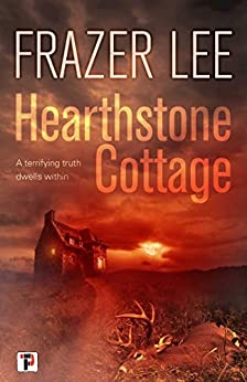 Hearthstone Cottage (Fiction Without Frontiers) by [Frazer Lee]