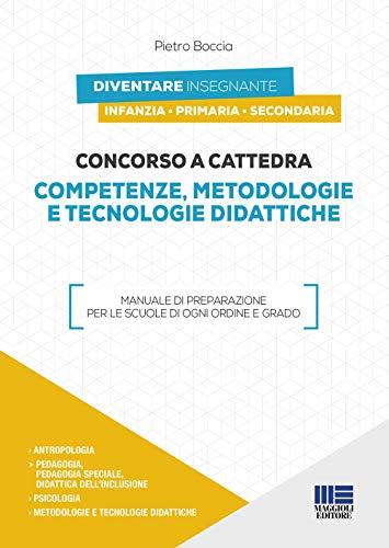 Concorso a cattedra 2019. Competenze, metodologie e tecnologie didattiche