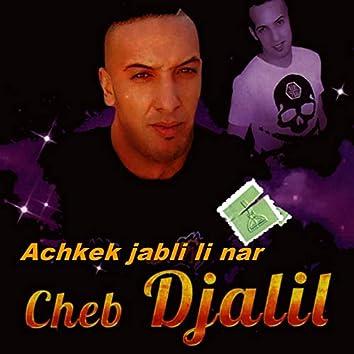 Achkek Jabli Li Nar