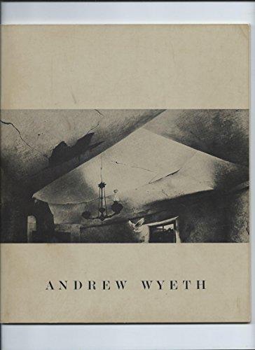 The Wonder of Andwew Wyeth: Temperas, Watercolors, Dry Brush, Drawings; 1939 to 1966