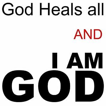 God Heals All and I Am God (Live) - Single
