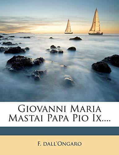 Giovanni Maria Mastai Papa Pio IX....