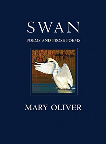 2 best mary oliver swan poems and prose for 2020