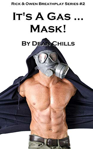 It's a Gas ... Mask! (Rick and Owen Breathplay, Band 2)