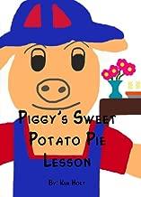 Piggy's Sweet Potato Pie Lesson