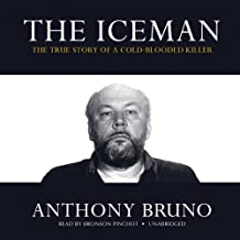 The Iceman: The True Story of a Cold-Blooded Killer