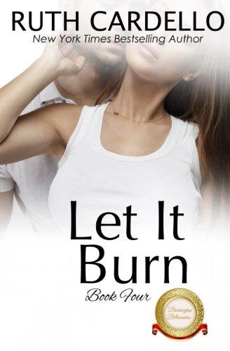 Let It Burn: 4