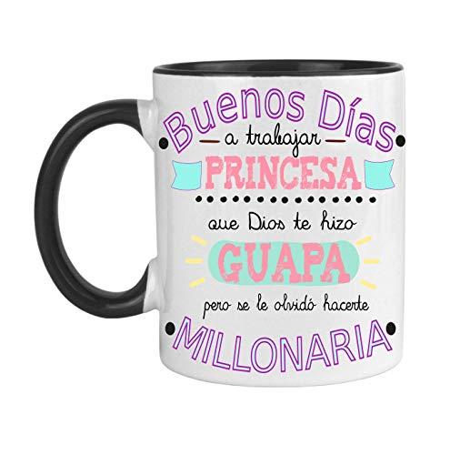 FUNNY CUP Taza Buenos Días Princesa Que Dios te Hizo Guapa Pero se le olvidó hacerte millonaria (Negro)