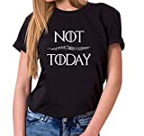 Not Today - T-Shirt Damen Targaryen Thrones Game of stark Lannister Baratheon Daenerys Khaleesi tv blu-ray DVD, Farbe:Schwarz, Größe:M