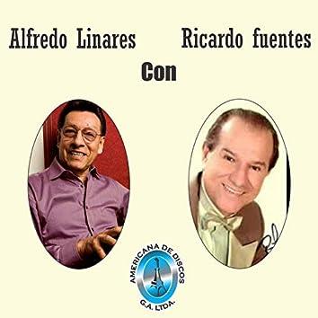 Alfredo Linares Con Ricardo Fuentes