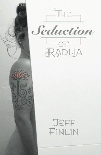 The Seduction of Radha: The Seduction of Radha