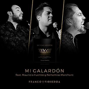 Mi Galardón (feat. Mauricio Fuentes & Nehemias Marchant)