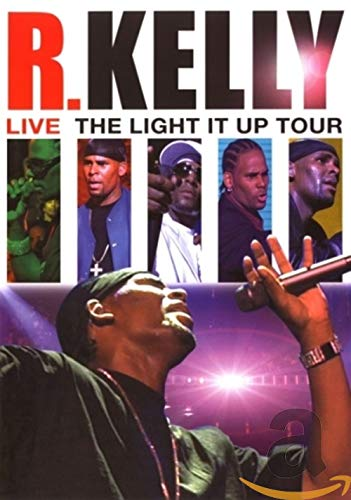 R. Kelly - Live: The Light It Up Tour