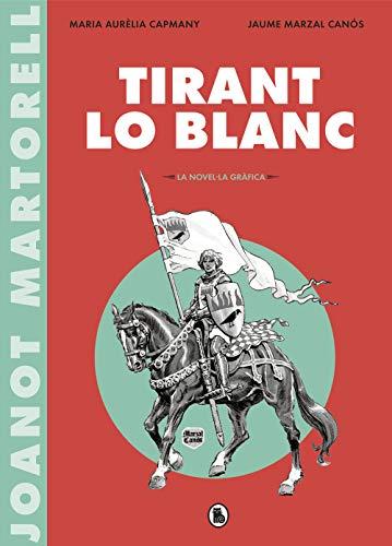 Tirant lo Blanc (la novel·la gràfica) (Bruguera Clásica)