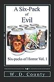 A Six-Pack of Evil (Six-Packs of Horror)