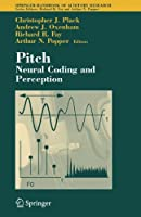 Pitch: Neural Coding and Perception (Springer Handbook of Auditory Research) by Unknown(2005-08-03)