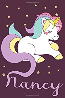 Nancy: A cute, fun, feminine, personalized customized Unicorn lined notebook for little girls, women named Nancy ages 4-8,...