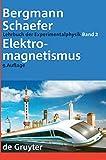 Elektromagnetismus (Ludwig Bergmann; Clemens Schaefer: Lehrbuch der Experimentalphysik, Band 2)