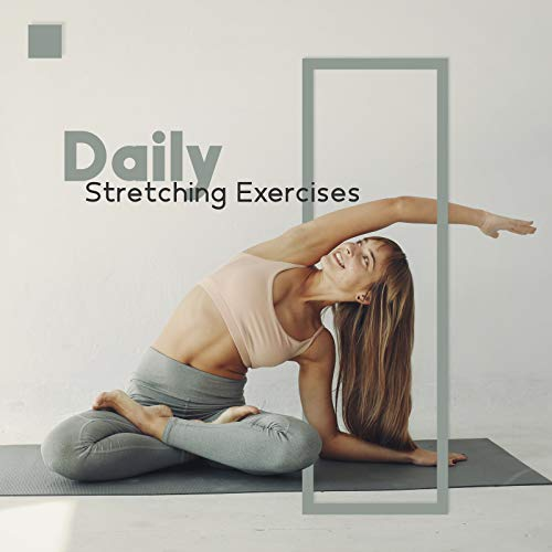 Daily Stretching Exercises - Turn On the Chillout Music and Practice Energetic Pilates at Home on the Mat, Exercises Routine, Gymnastics, Be in Condition, Healthy Diet
