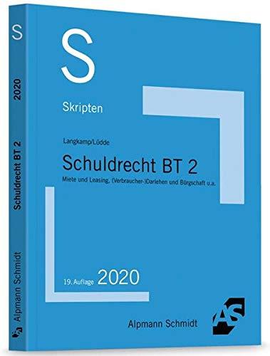 Skript Schuldrecht BT 2: Miete, Leasing, (Verbraucher-)Darlehen, Bürgschaft u.a.