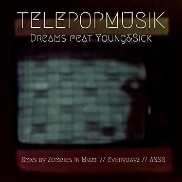 Dreams (feat. Young & Sick) [Remixes]