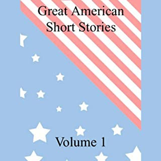 Great American Short Stories     Volume 1              By:                                                                                                                                 Herman Melville,                                                                                        Mark Twain,                                                                                        Stephen Crane,                   and others                          Narrated by:                                                                                                                                 various                      Length: 10 hrs and 13 mins     45 ratings     Overall 3.5
