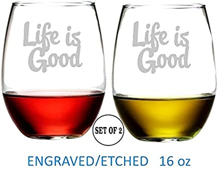 "Life Is Good Stemless Wine Glasses | Etched Engraved | Perfect Handmade Gifts for Everyone | Dishwasher Safe | Set of 2 | 4.25"" High x 3.5"" Wide 