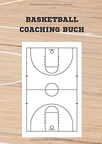 Basketball Coaching Buch: Notizbuch im Basketball Coaching Board Design für Basketball Training und Coaching