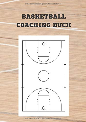 Basketball Coaching Buch: Notizbuch im Basketball Coaching Board Design für Basketball Training und Coaching