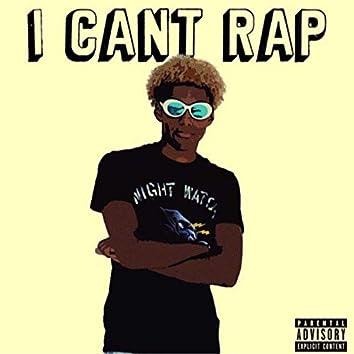 I Can't Rap