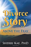 Divorce Story Above the Fray