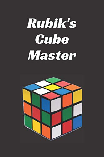 Rubik's Cube Master Notebook: Blank Lined 6'x9' Journal for Rubik's Cube fans & Speed Cubers