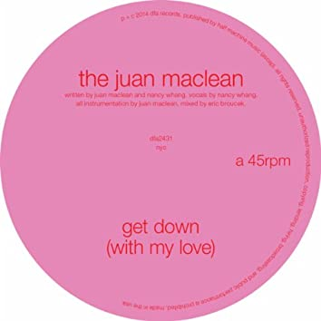 Get Down (With My Love)