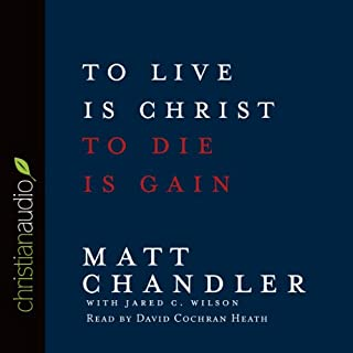 To Live is Christ, To Die is Gain cover art