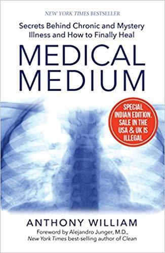 By [Anthony William] Medical Medium: Secrets