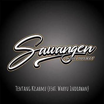 Tentang Kisahmu (feat. Wahyu Indrawan)