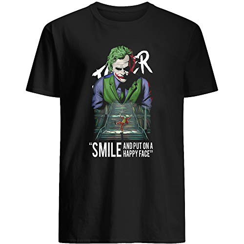 #Joker Joaquin #Phoenix #Heath Ledger Smile and Put on a Happy face Gift for Female Women Unisex T-Shirt (Black-2XL)
