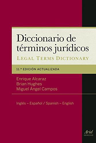 Diccionario de términos jurídicos: A Dictionary of Legal Terms. Inglés-Español / Spanish-English (Ariel Derecho)
